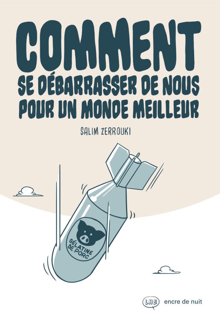 salim-zerrouki-comment- debarrasser-monde-meilleur-100-bled-bande-dessinee-algerie-maghreb